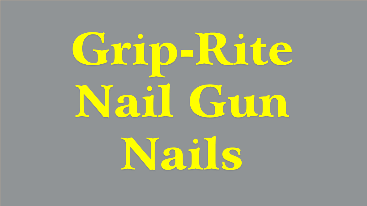 Best Grip-Rite Nail Gun Nails For Sale