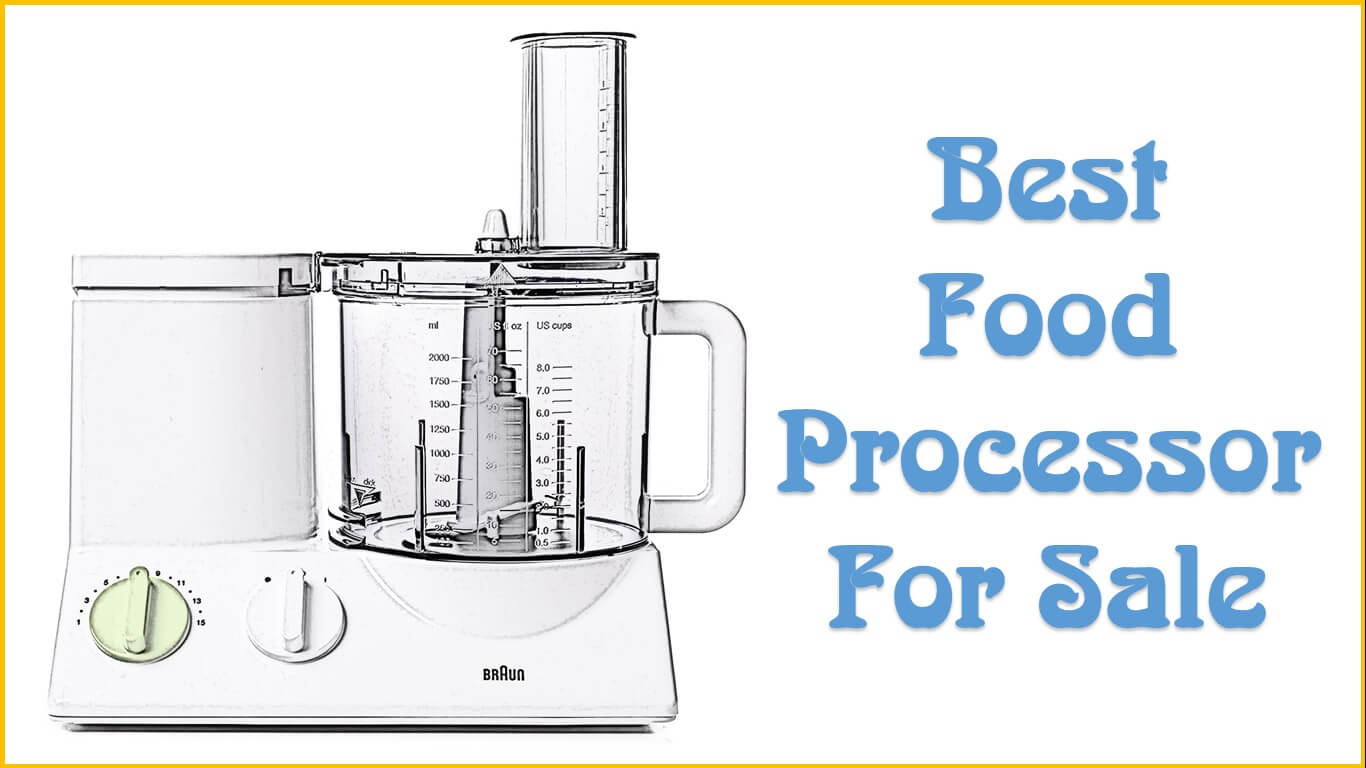 Best Food Processors For Sale